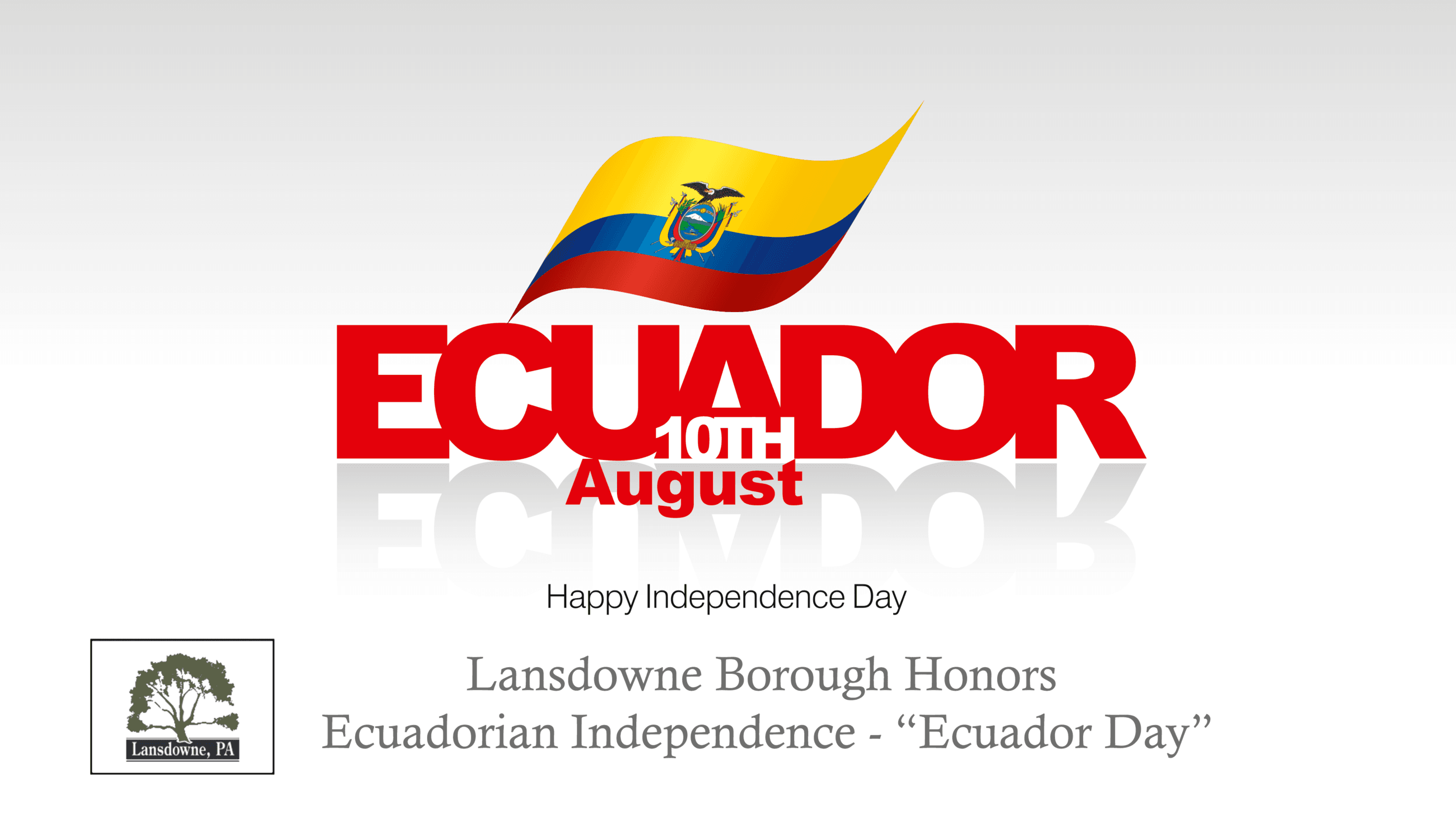 Lansdowne Ecuador Independence Day